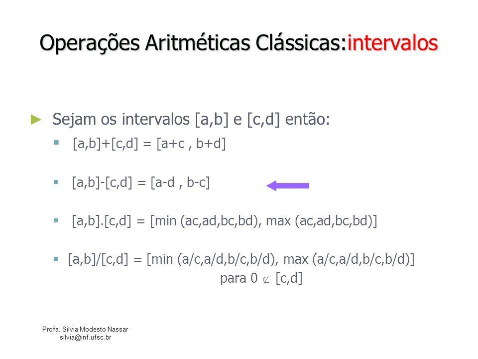 Operações Aritméticas Clássicas:intervalos