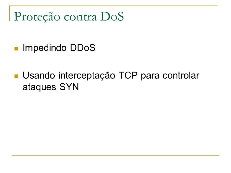 Proteção contra DoS Impedindo DDoS
