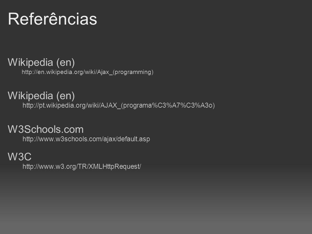 Referências Wikipedia (en) W3Schools.com W3C