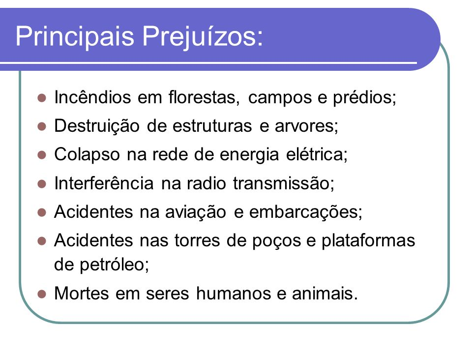 Principais Prejuízos: