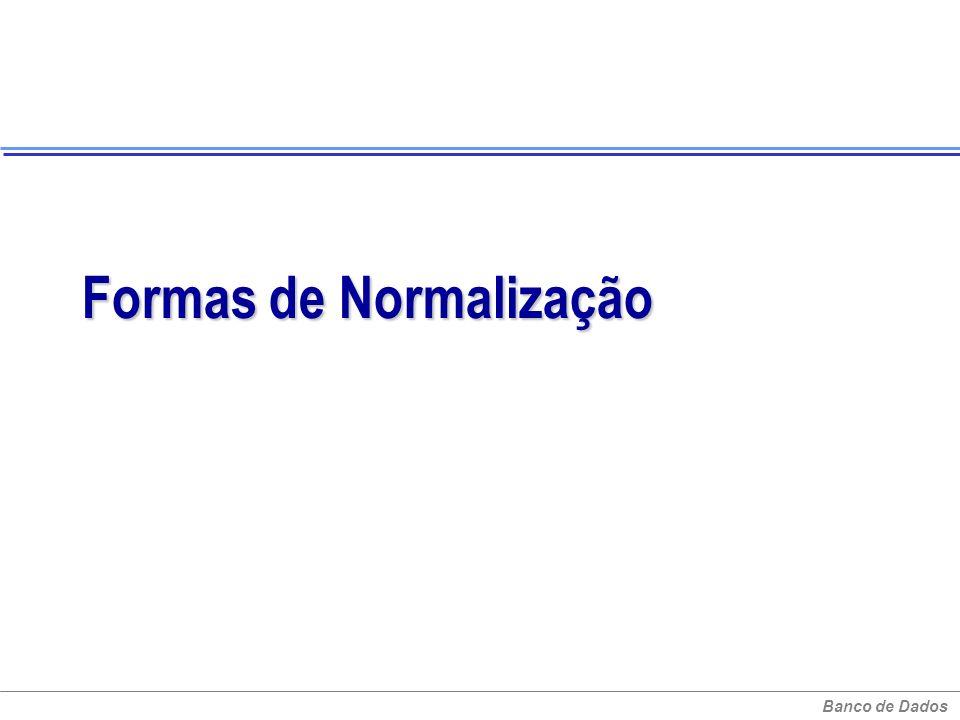Formas de Normalização
