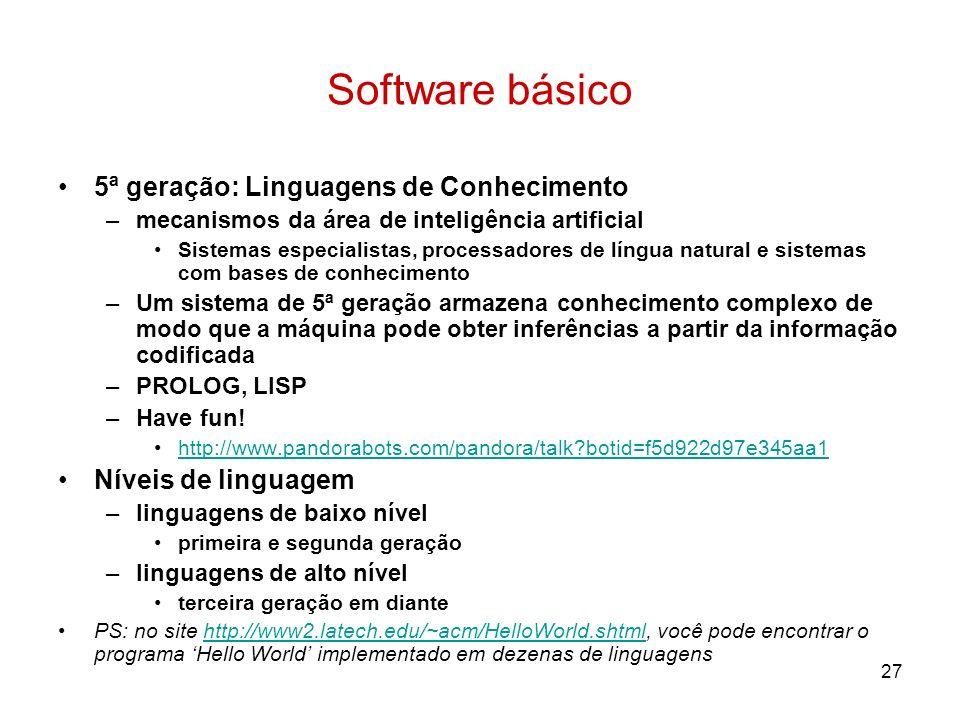Software básico 5ª geração: Linguagens de Conhecimento
