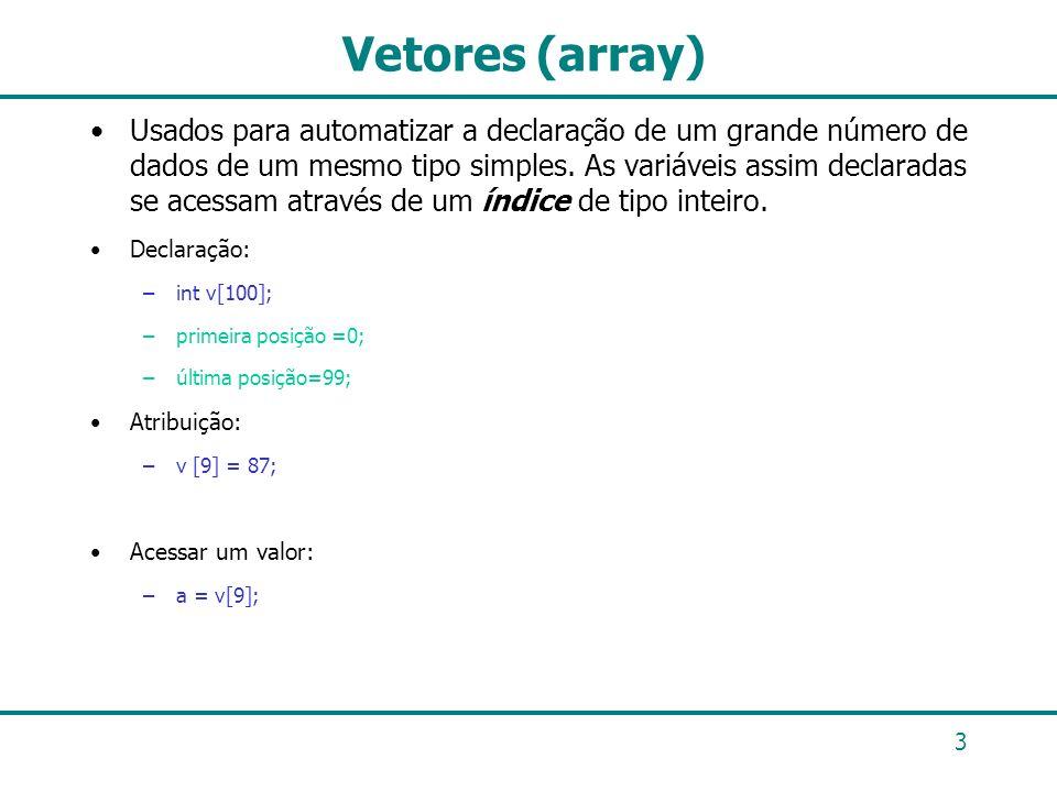 Vetores (array)