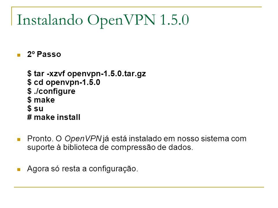 Instalando OpenVPN 1.5.0 2º Passo