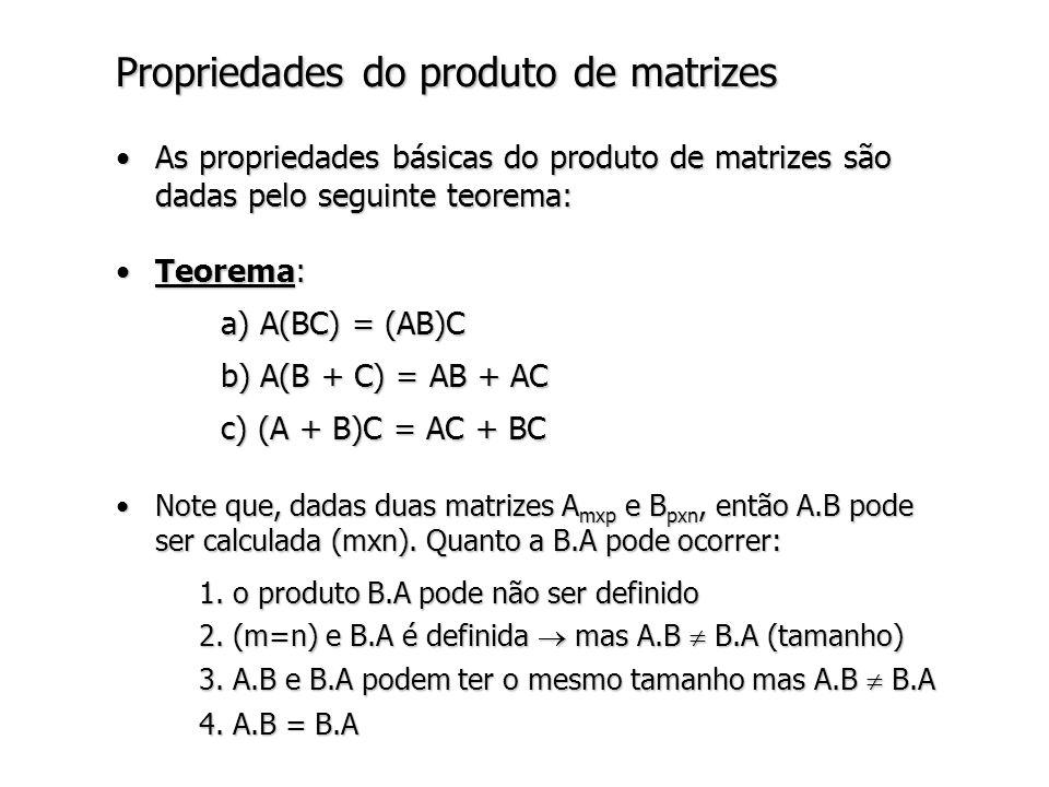 Propriedades do produto de matrizes