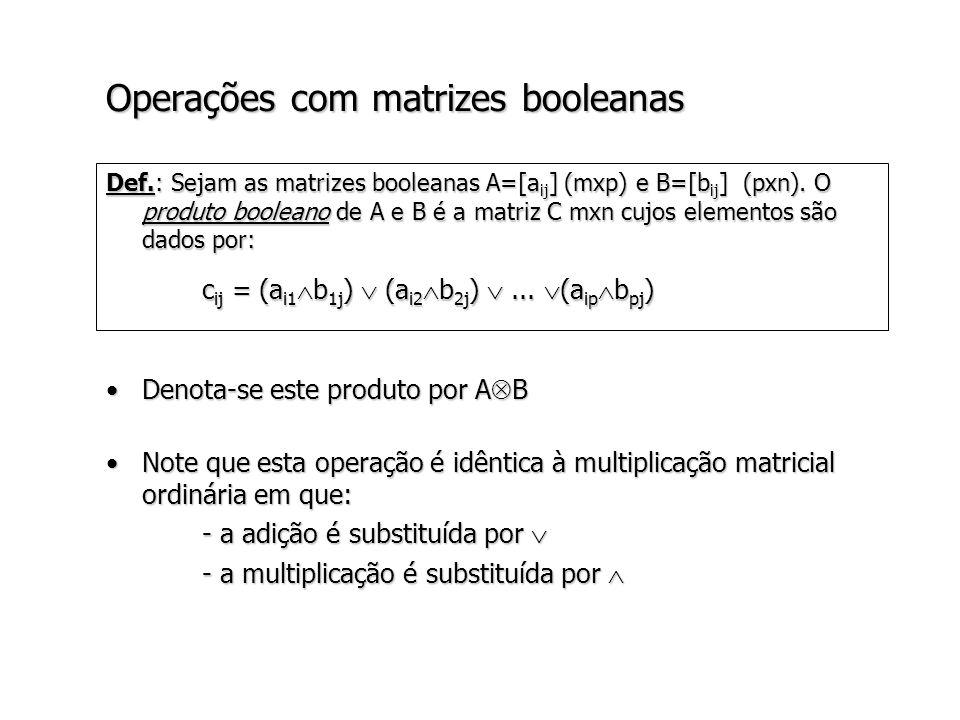 Operações com matrizes booleanas