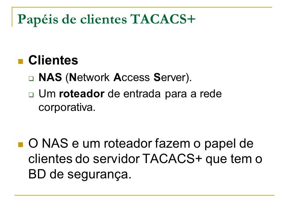 Papéis de clientes TACACS+
