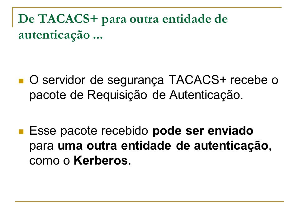 De TACACS+ para outra entidade de autenticação ...