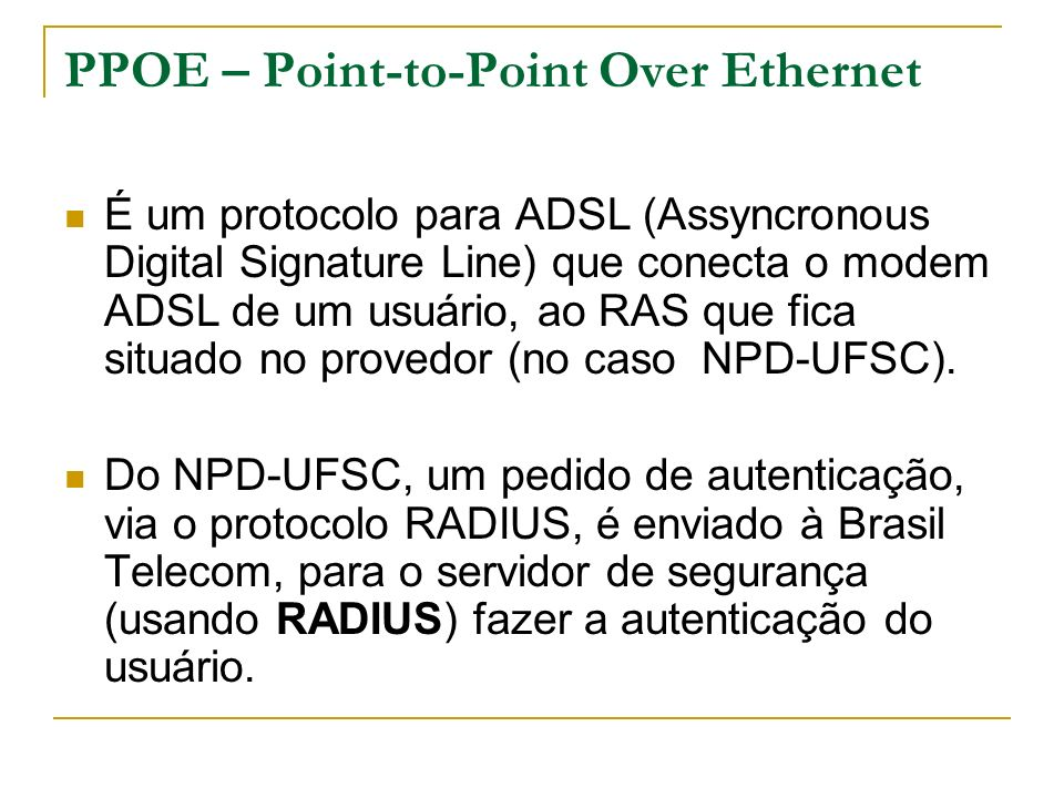 PPOE – Point-to-Point Over Ethernet