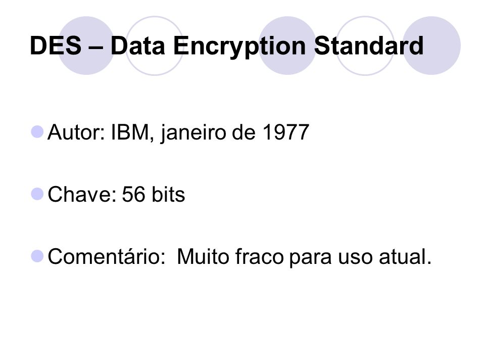 DES – Data Encryption Standard