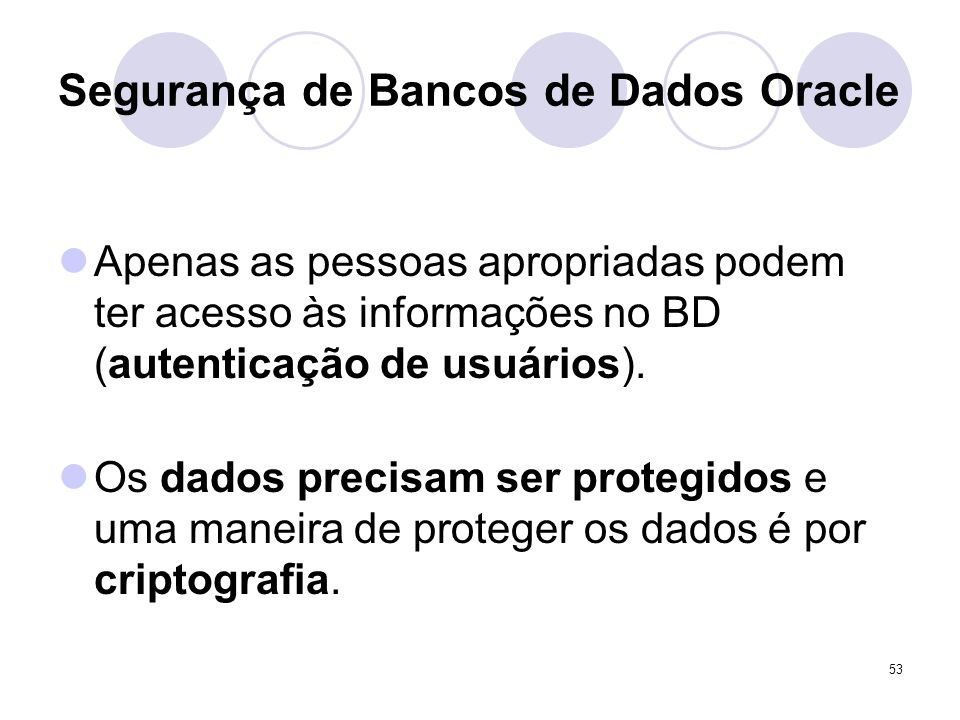 Segurança de Bancos de Dados Oracle