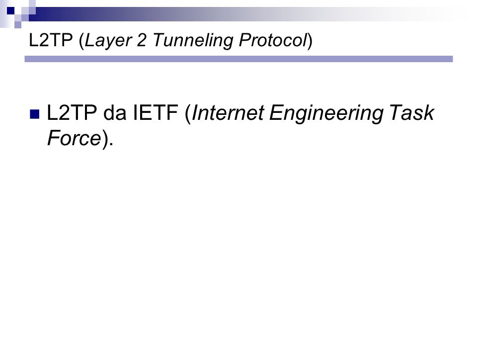 L2TP (Layer 2 Tunneling Protocol)