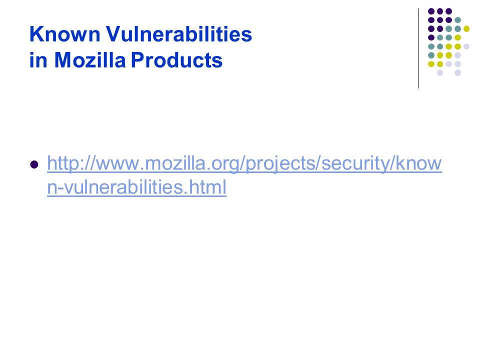 Known Vulnerabilities in Mozilla Products