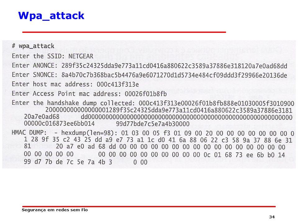 Wpa_attack Segurança em redes sem Fio
