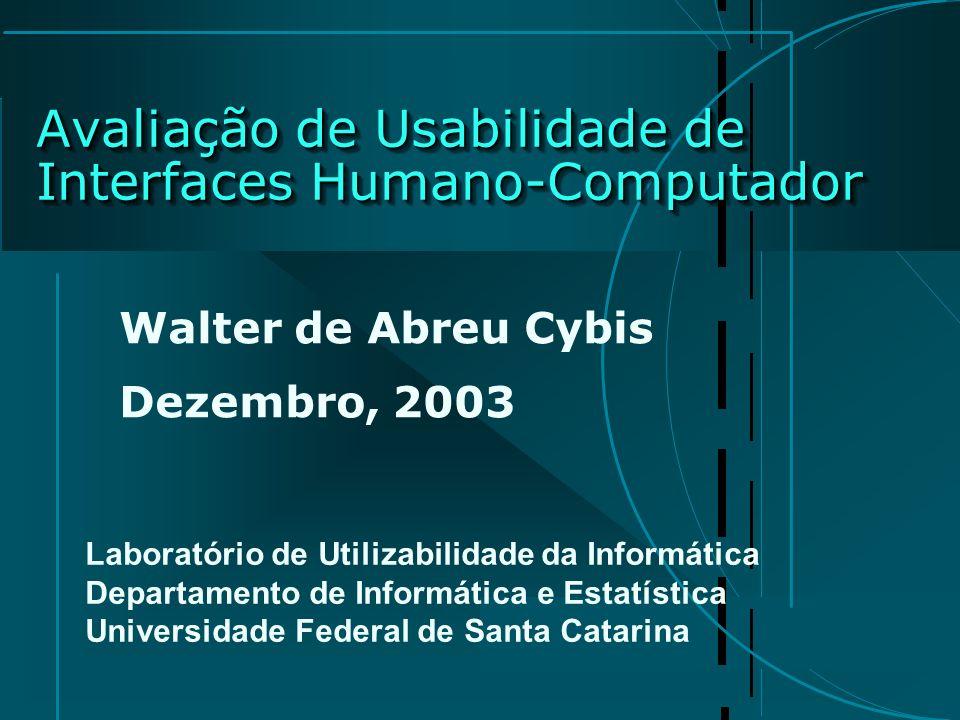 Avaliação de Usabilidade de Interfaces Humano-Computador