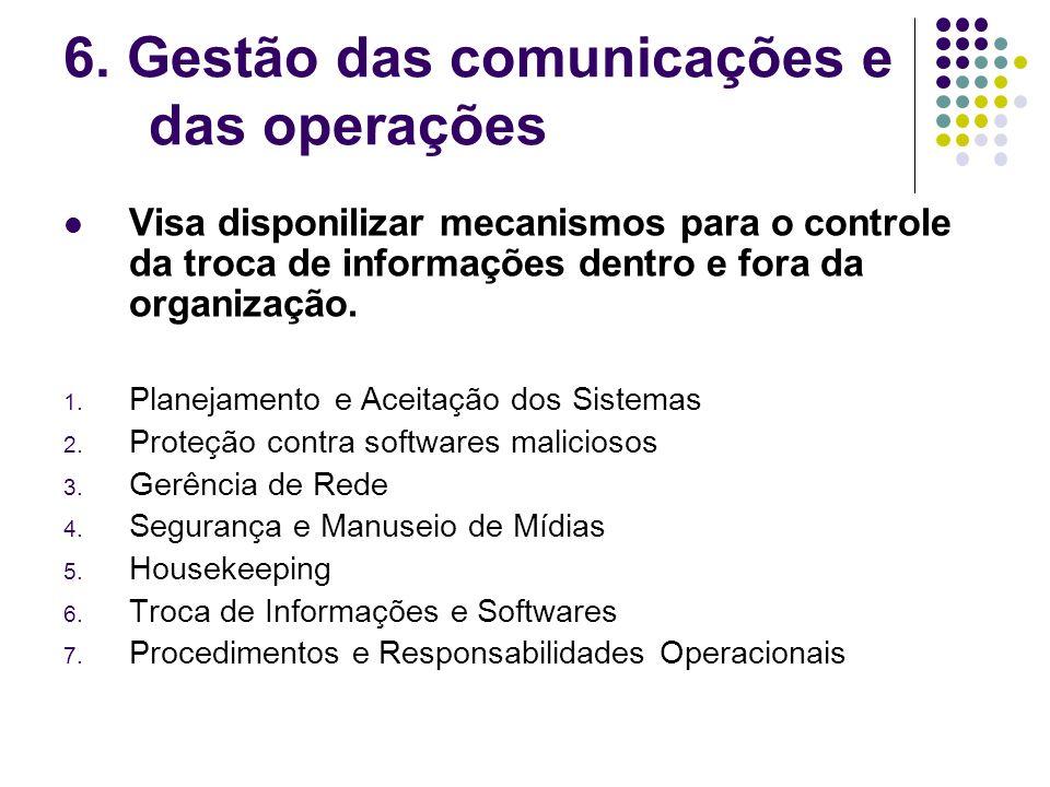 6. Gestão das comunicações e das operações