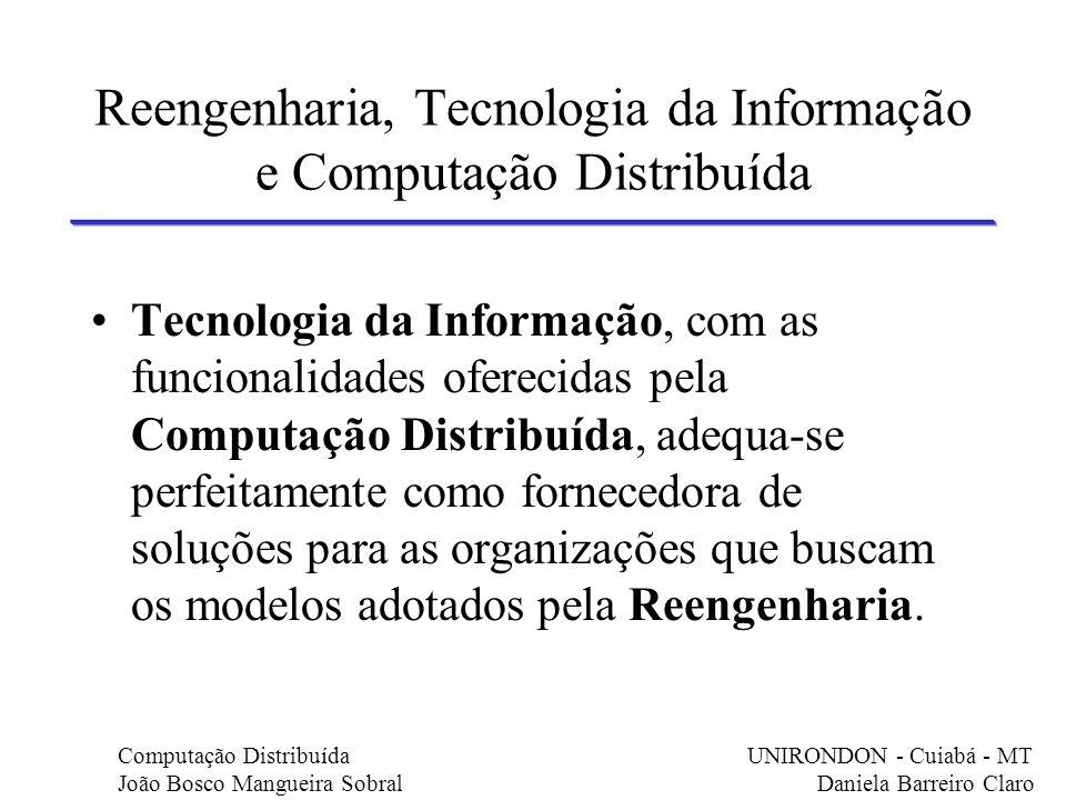 Reengenharia, Tecnologia da Informação e Computação Distribuída
