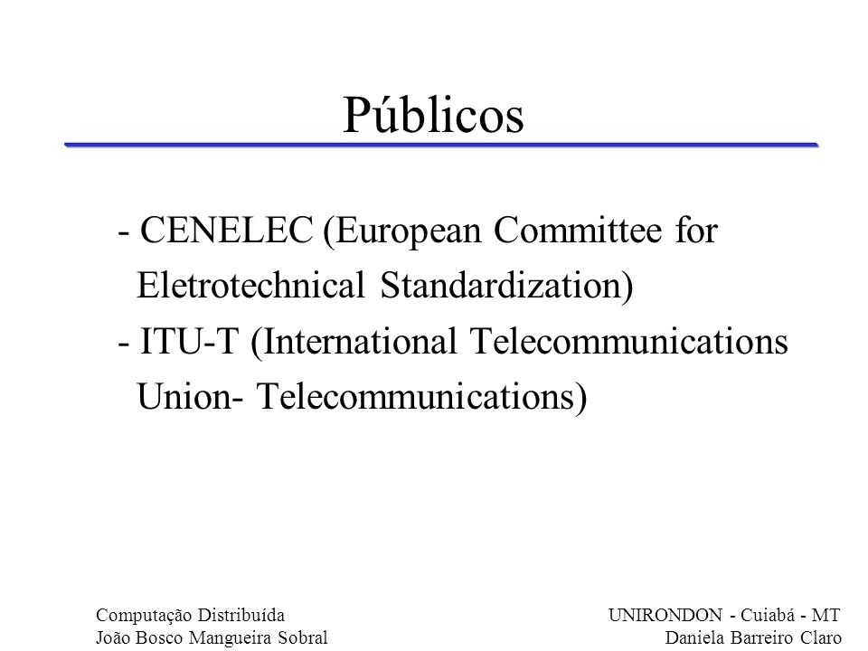 Públicos - CENELEC (European Committee for