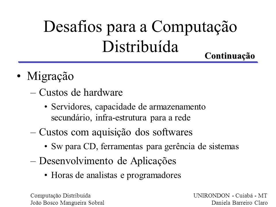 Desafios para a Computação Distribuída
