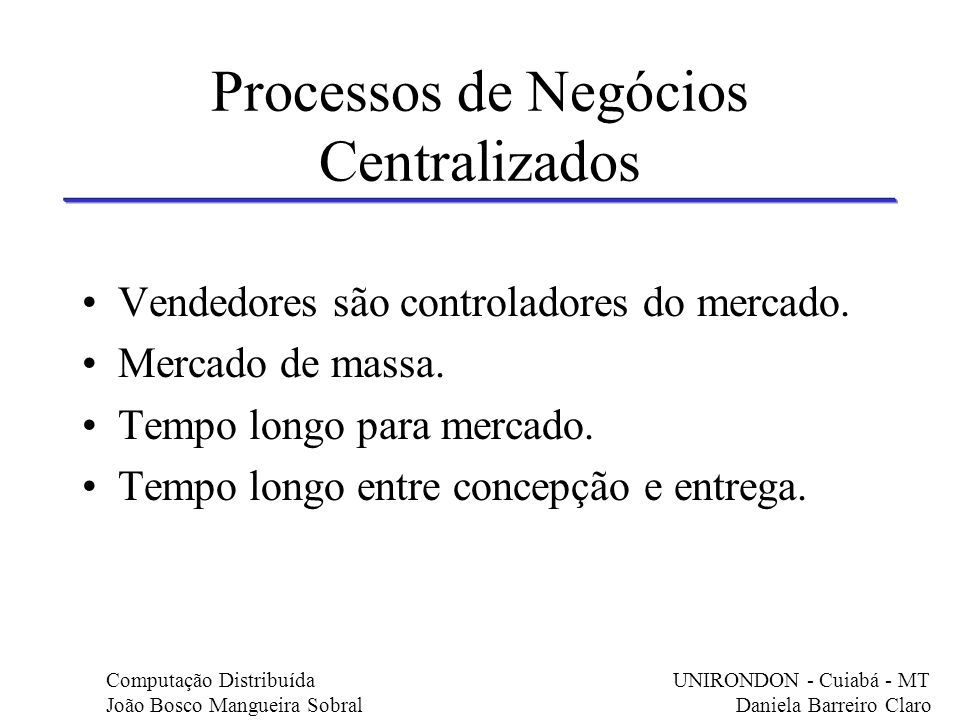 Processos de Negócios Centralizados