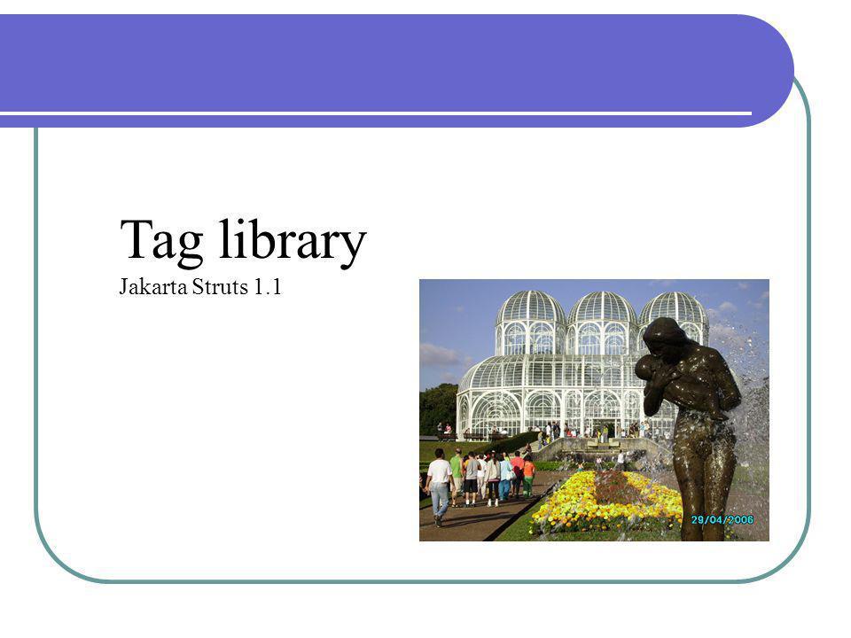Tag library Jakarta Struts 1.1