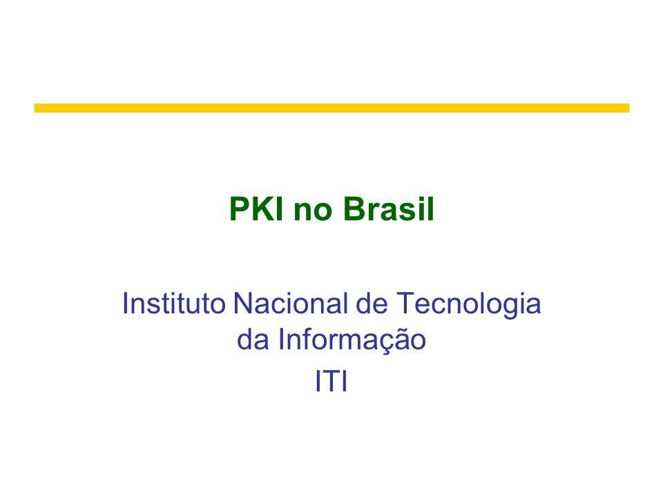 Instituto Nacional de Tecnologia da Informação ITI