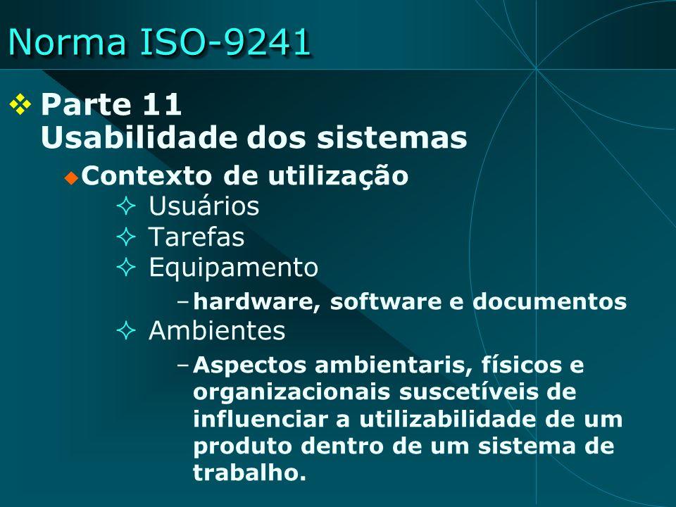 Norma ISO-9241 Parte 11 Usabilidade dos sistemas