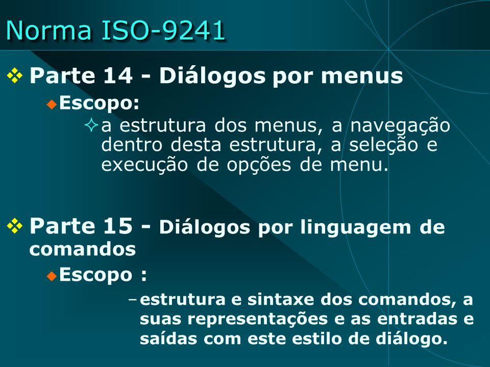 Norma ISO-9241 Parte 14 - Diálogos por menus