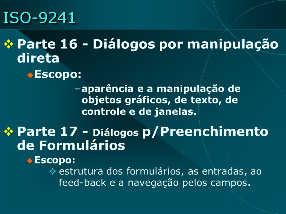 ISO-9241 Parte 16 - Diálogos por manipulação direta