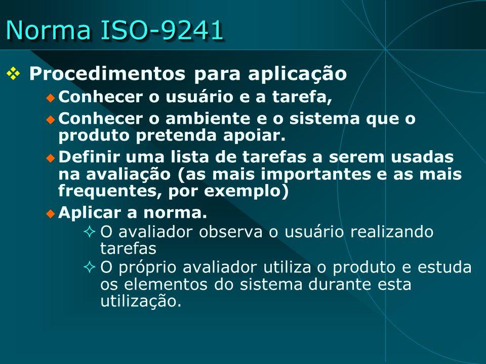 Norma ISO-9241 Procedimentos para aplicação