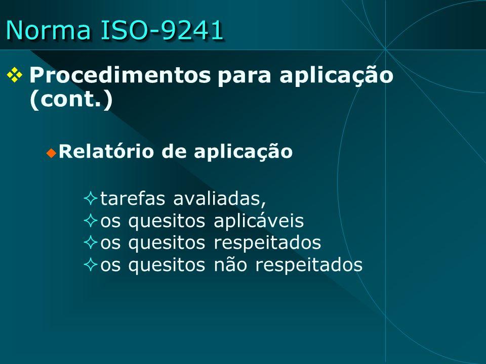 Norma ISO-9241 Procedimentos para aplicação (cont.)