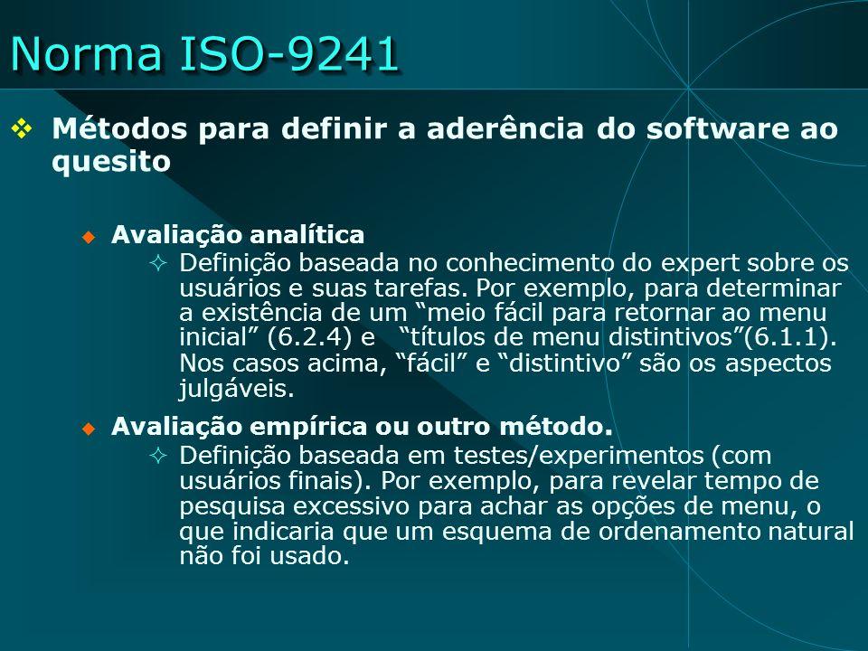 Norma ISO-9241 Métodos para definir a aderência do software ao quesito