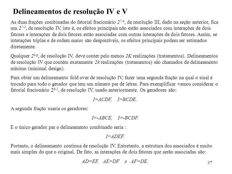 Delineamentos de resolução IV e V