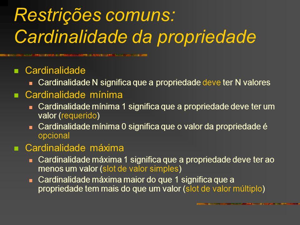 Restrições comuns: Cardinalidade da propriedade