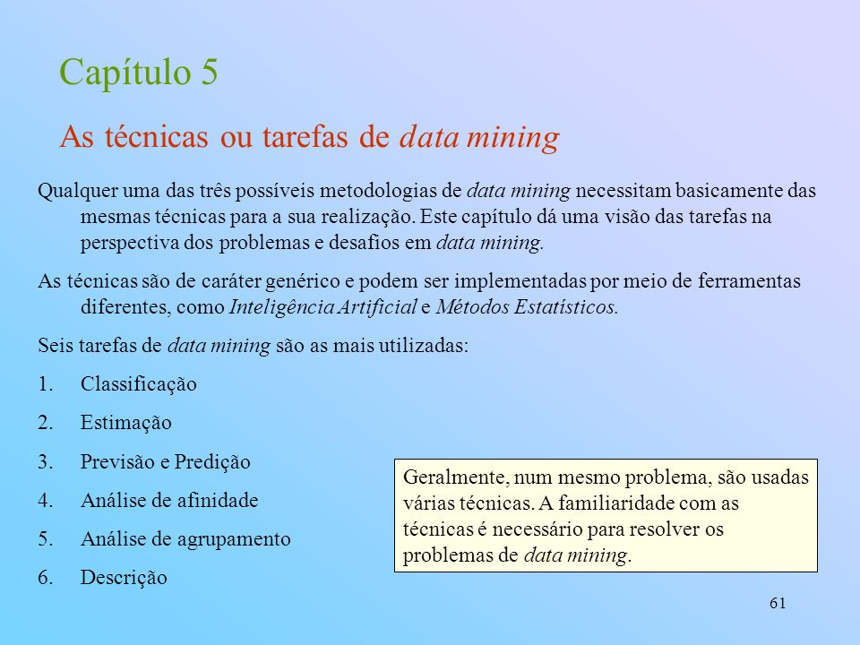 Capítulo 5 As técnicas ou tarefas de data mining