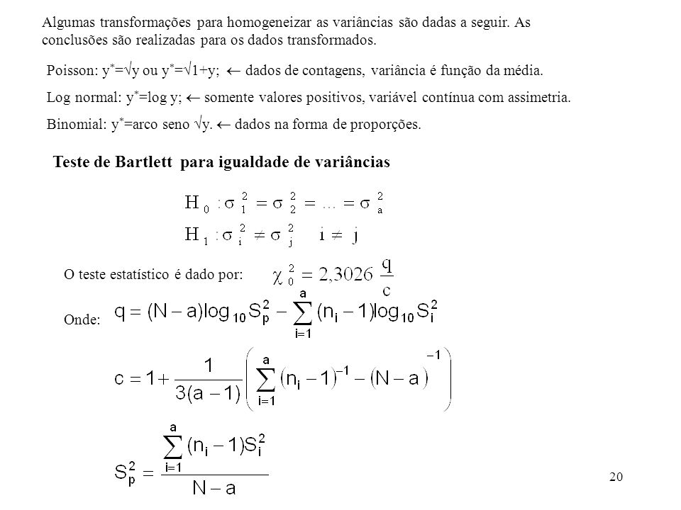 Teste de Bartlett para igualdade de variâncias