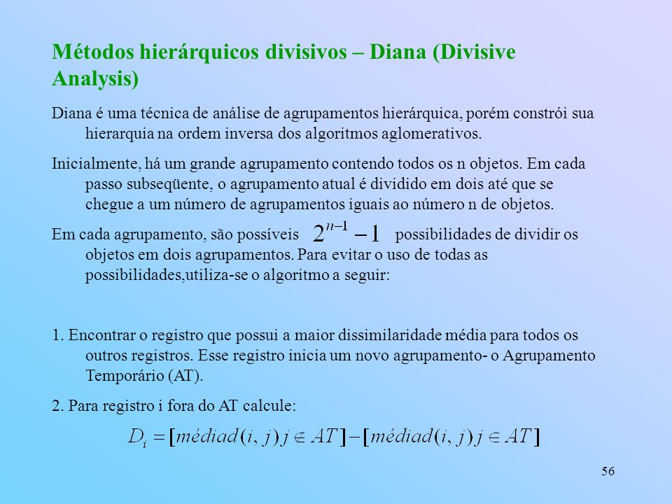 Métodos hierárquicos divisivos – Diana (Divisive Analysis)