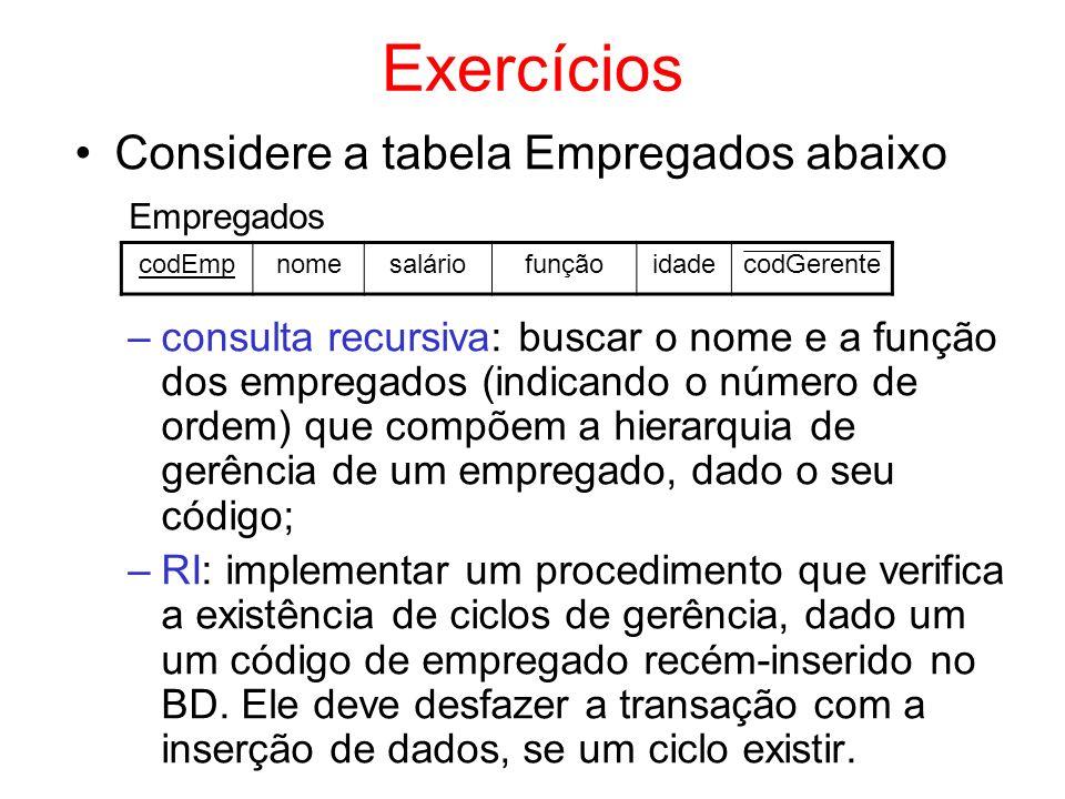 Exercícios Considere a tabela Empregados abaixo