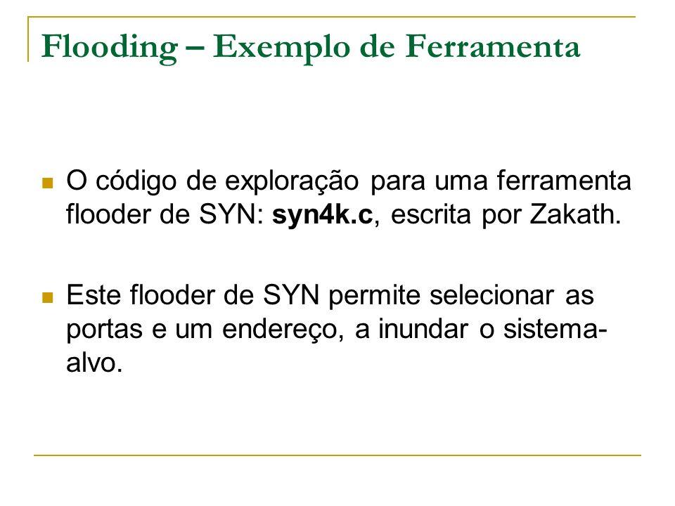 Flooding – Exemplo de Ferramenta