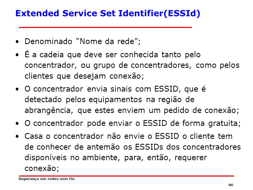Extended Service Set Identifier(ESSId)
