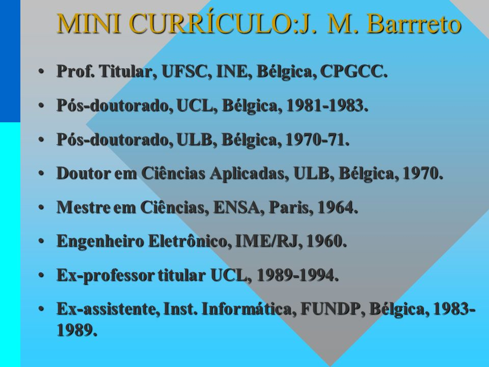 MINI CURRÍCULO:J. M. Barrreto