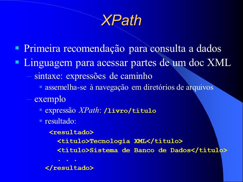 XPath Primeira recomendação para consulta a dados
