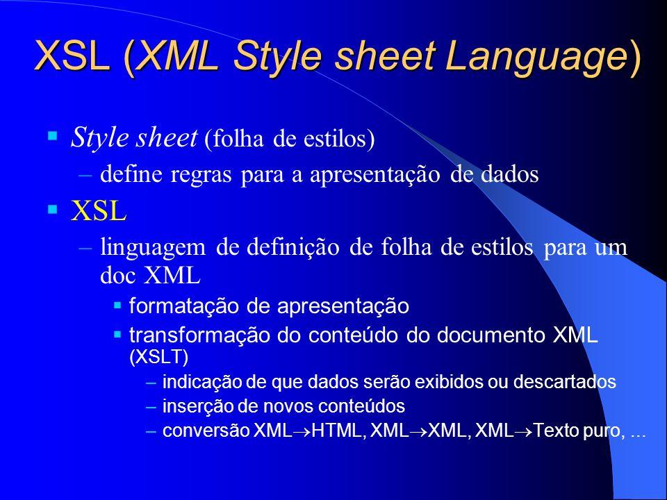XSL (XML Style sheet Language)