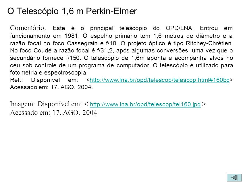 O Telescópio 1,6 m Perkin-Elmer