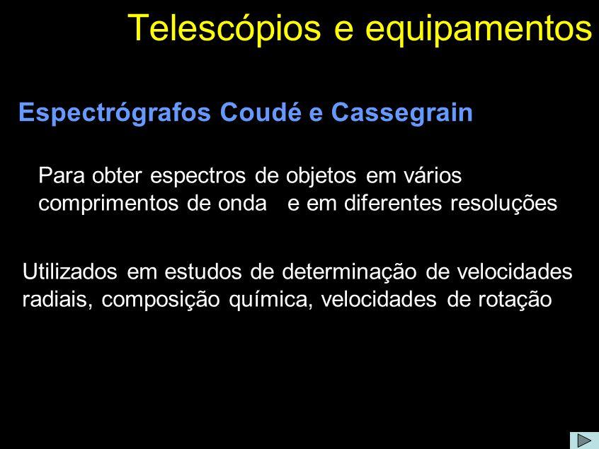 Telescópios e equipamentos