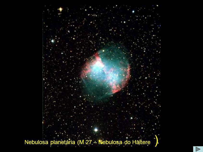 Nebulosa planetária (M 27 – Nebulosa do Haltere )