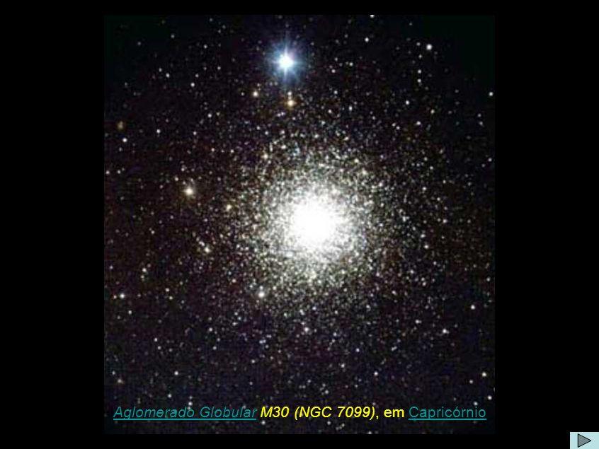 Aglomerado Globular M30 (NGC 7099), em Capricórnio