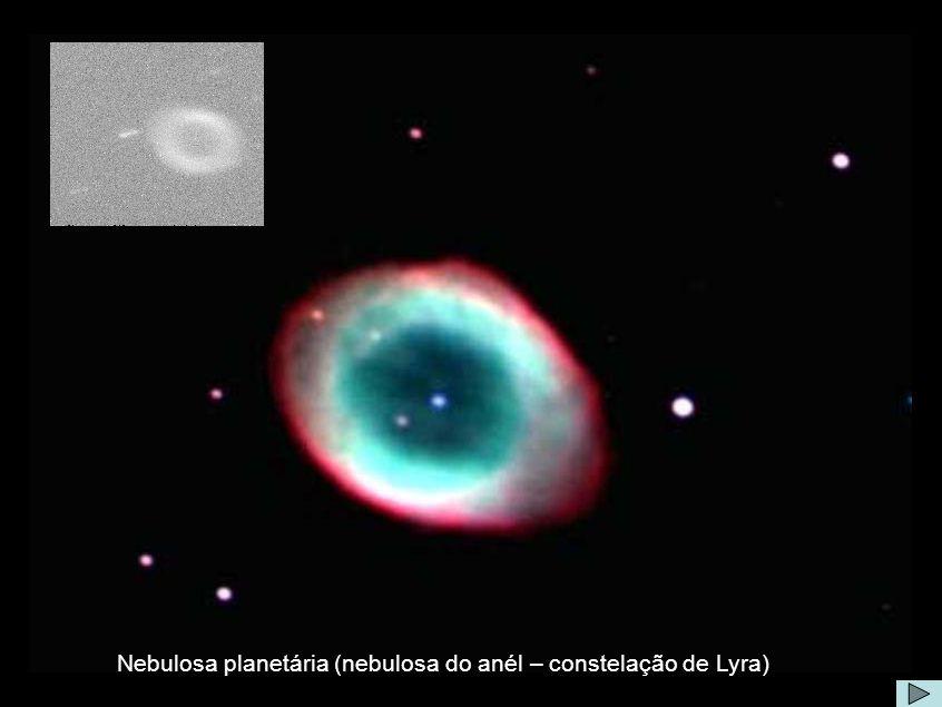 Nebulosa do Anel Nebulosa planetária (nebulosa do anél – constelação de Lyra)