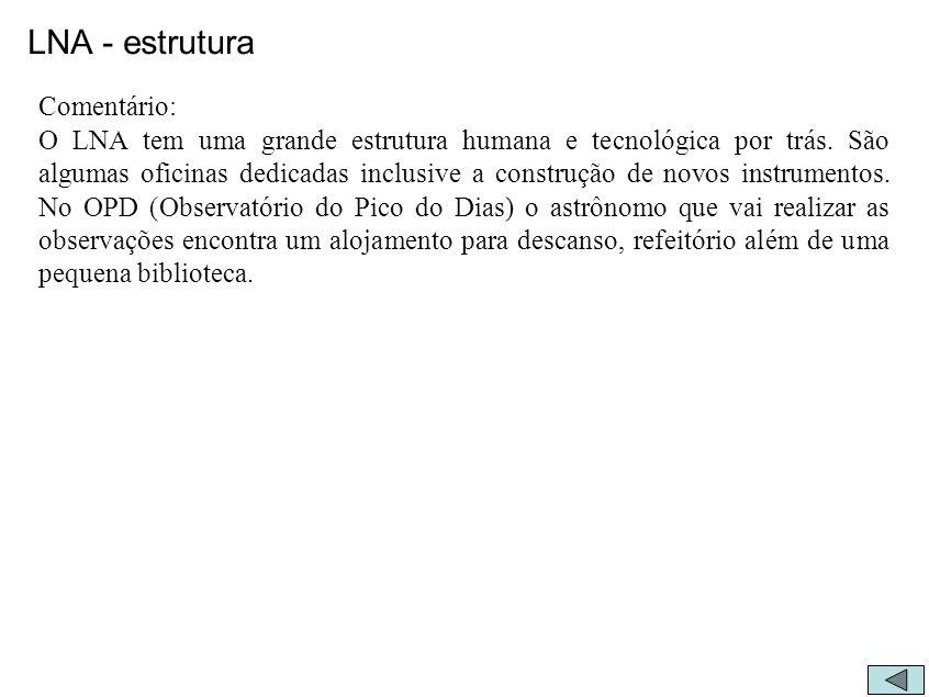 LNA - estrutura Comentário: