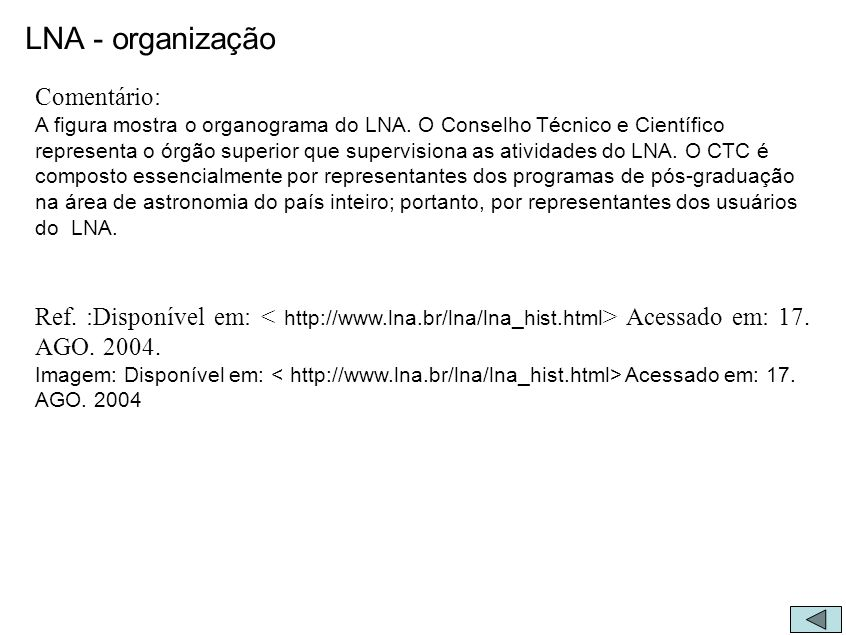 LNA - organização Comentário: